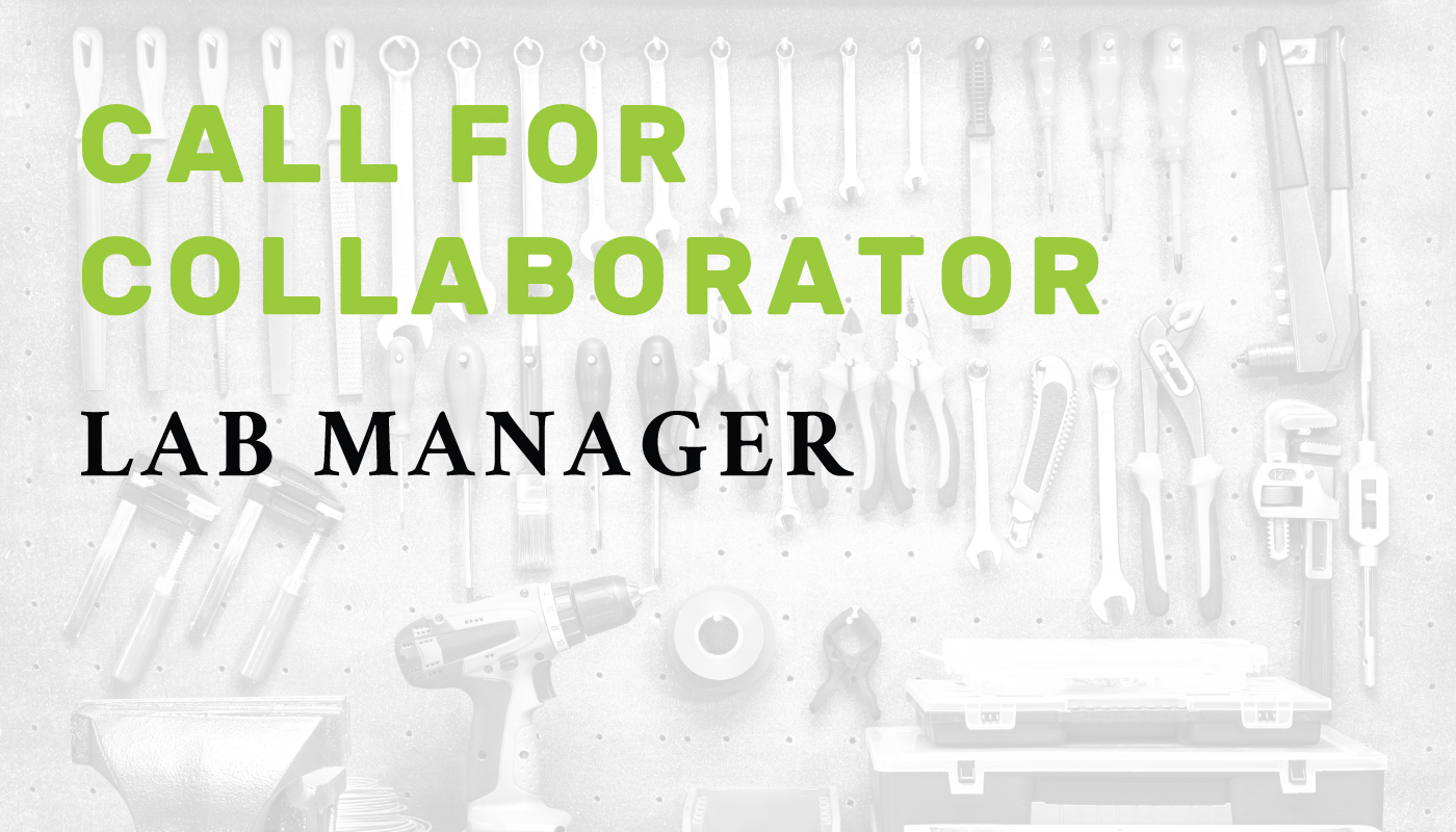 Call for collaborator: Lab manager