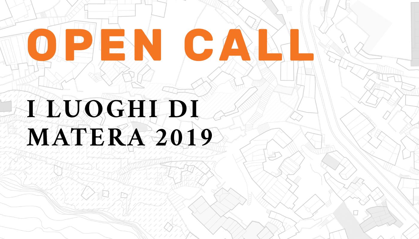 Open Call: I luoghi di Matera 2019