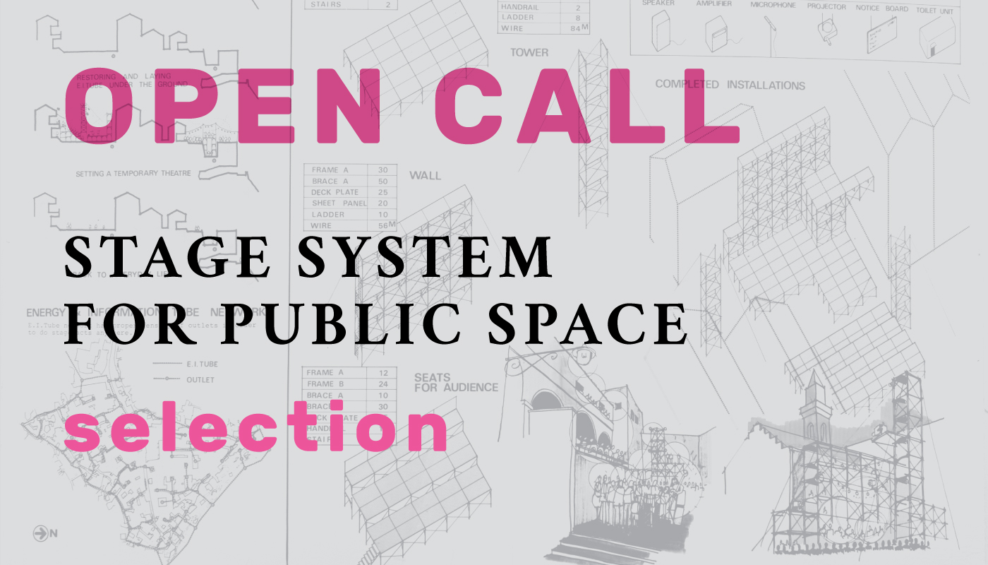 Selection: Open Call - Stage System for Public Space
