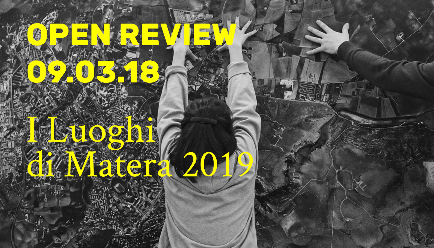 Open Review - I Luoghi di Matera 2019