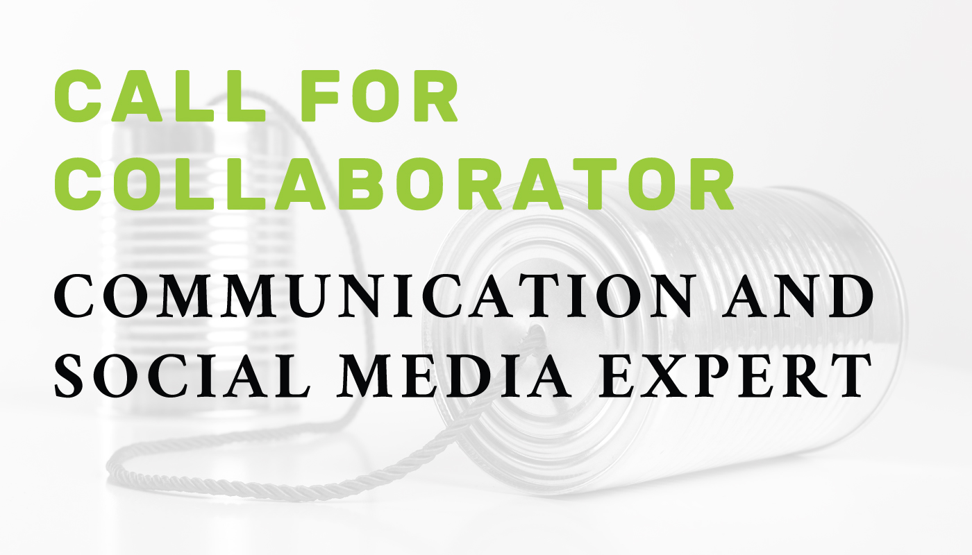 Call for collaborator: Communication and social media expert