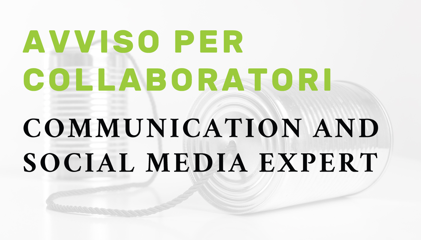 Avviso per collaboratori: Communication and social media expert