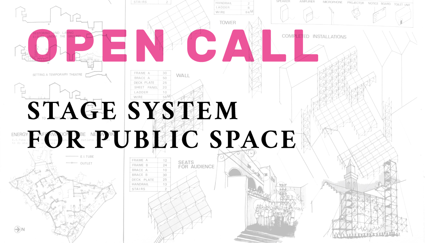Open Call: Stage system for public space