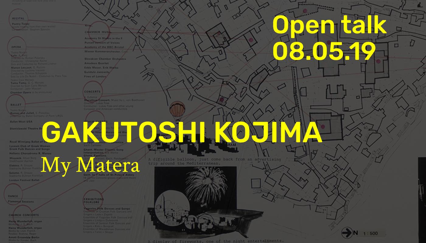 Open Talk - Gakutoshi Kojima