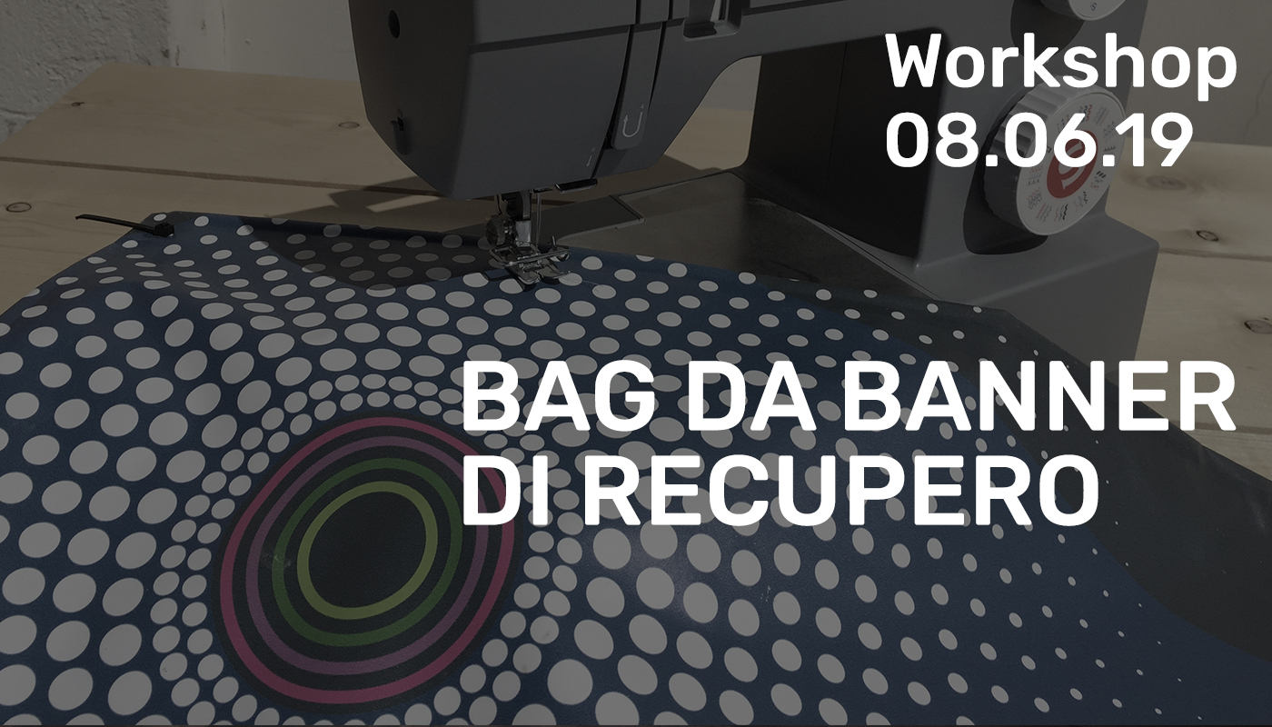Workshop - Bag da banner di recupero