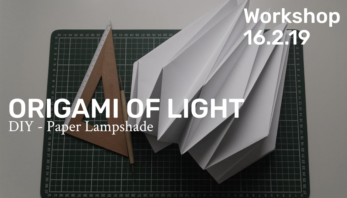 Workshop - Origami of light