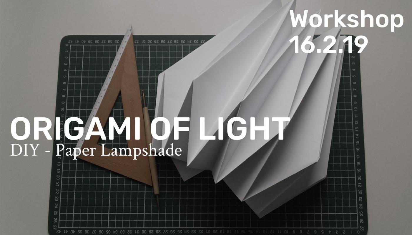 Workshop - Origami of light
