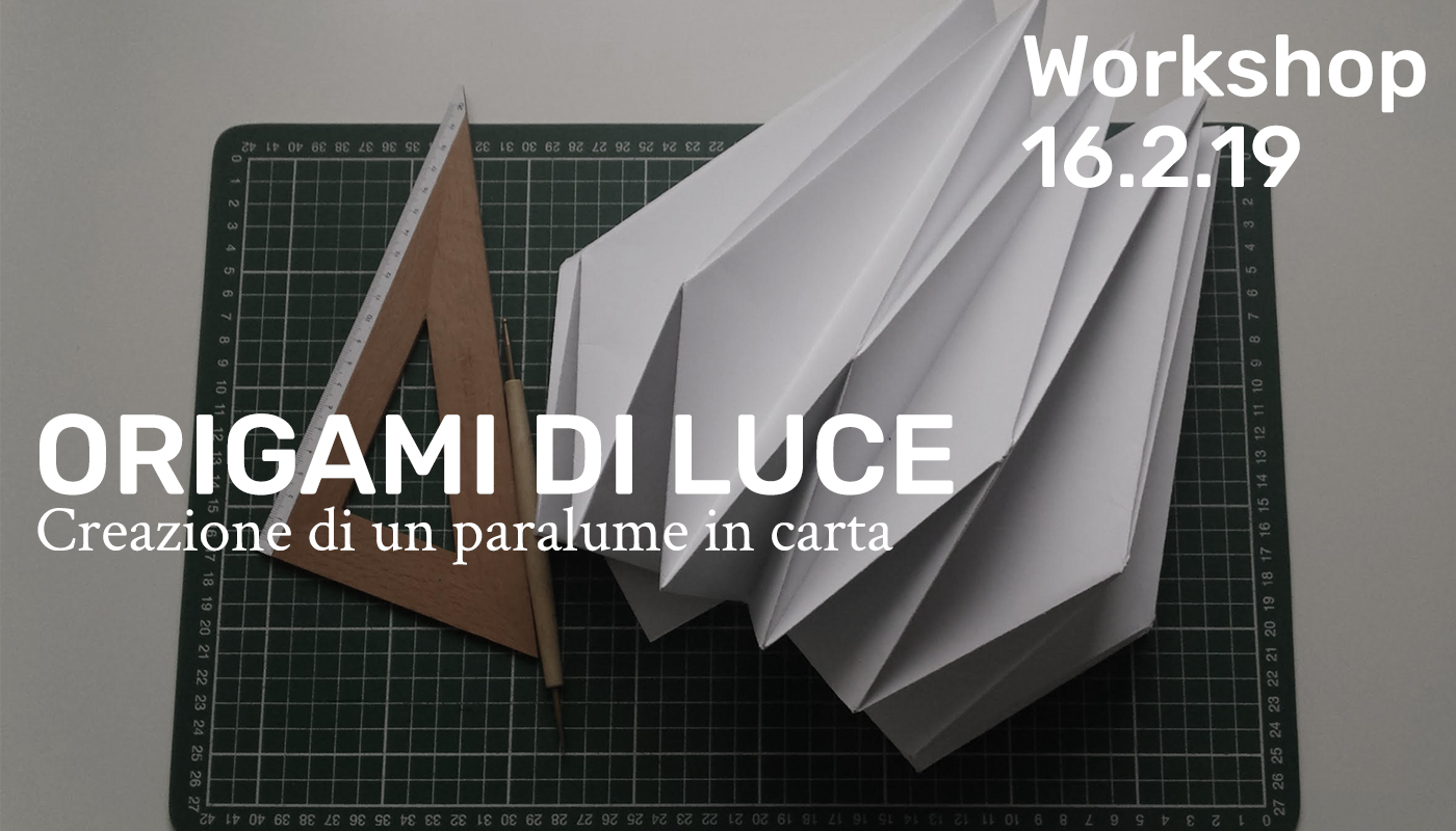 Workshop - Origami di luce